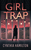Girl Trap (The Madeline Dawkins Series Book 3)
