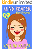 MIND READER - Book 6: The Reveal: (Diary Book for Girls aged 9-12)