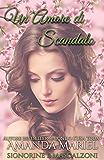 Un Amore di Scandalo