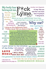 F*ck Lyme Journal: A Blank  Lyme Disease Awareness, Lyme Warrior Writing Notebook (Inspirational Lyme Journals) (Volume 2) Paperback