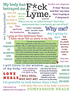 F*ck Lyme Journal: A Blank  Lyme Disease Awareness, Lyme Warrior Writing Notebook (Inspirational Lyme Journals) (Volume 2)
