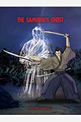 The Samurai's Ghost Kindle Edition
