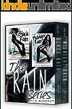Rain Box Set: Black Rain / Midnight Rain