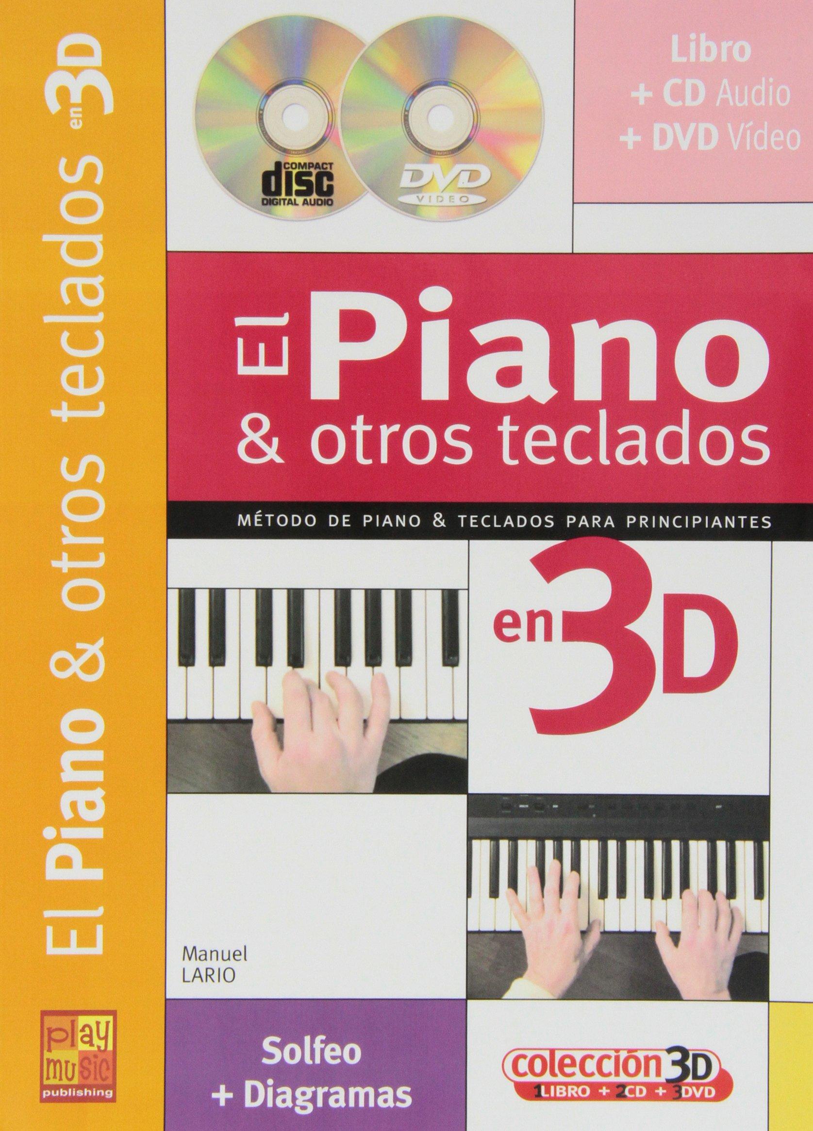 Iniciación al piano y otros teclados en 3D - 1 Libro + 1 CD + 1 DVD Play Music España: Amazon.es: Manuel Lario, Piano: Libros