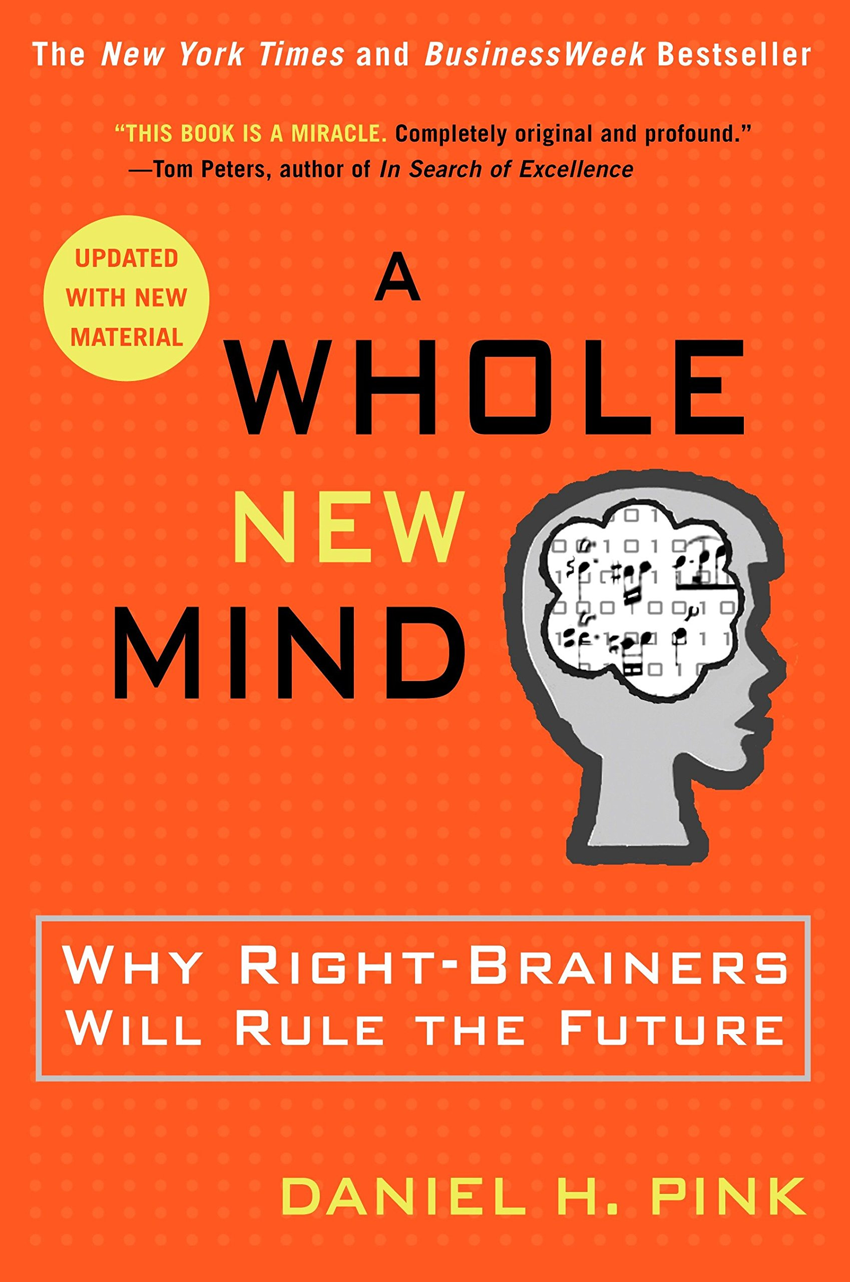 3e2ba6373c A Whole New Mind: Why Right-Brainers Will Rule the Future: Daniel H ...