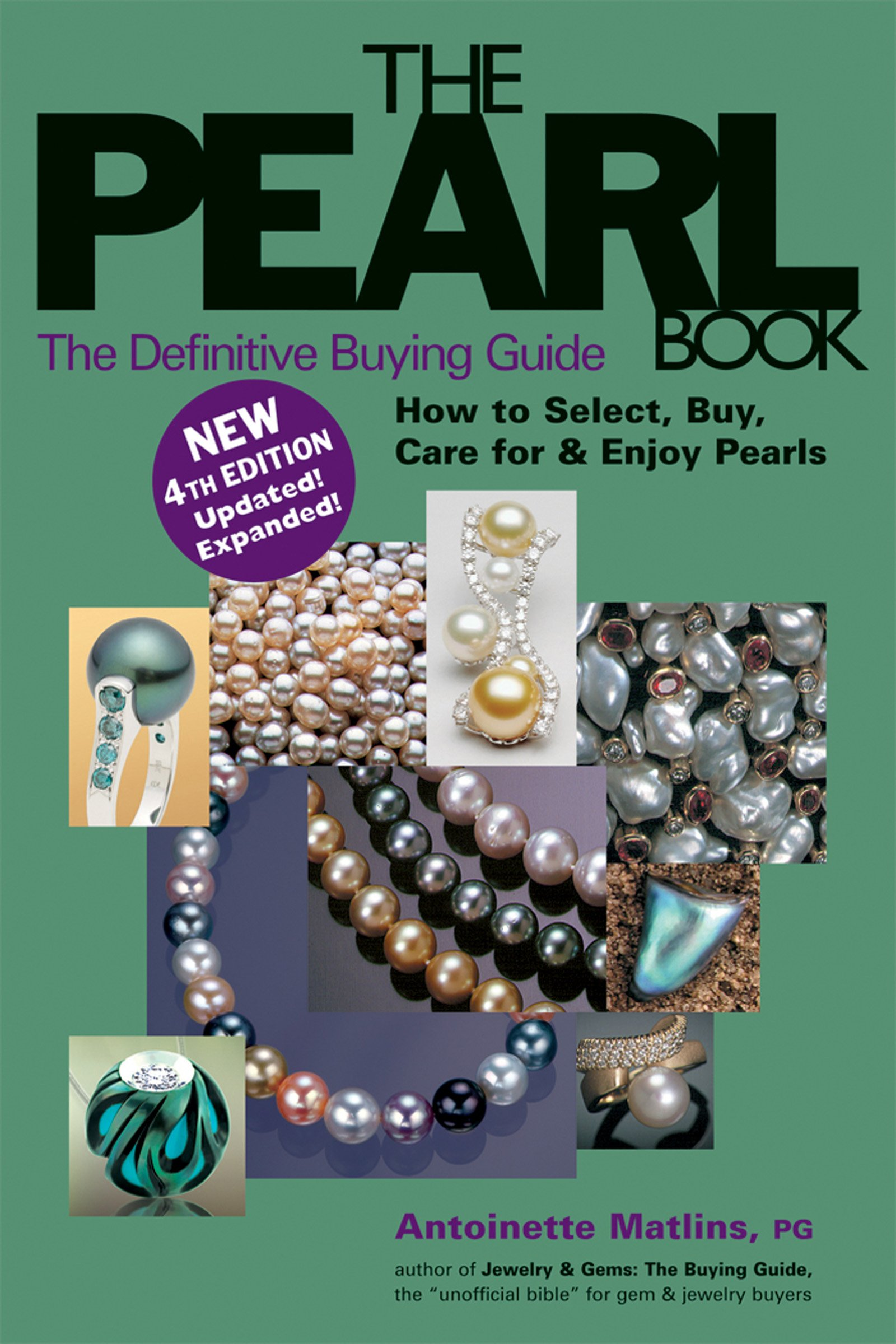 The pearl book the definitive buying guide antoinette matlins 9780943763545 amazon com books
