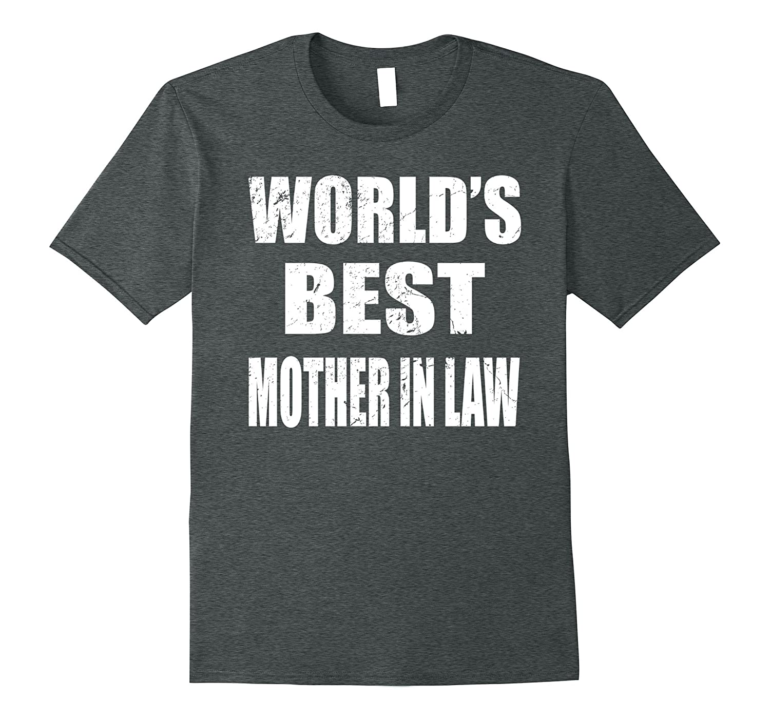 World's Best Mother In Law – Funny Gift Shirt For Mother
