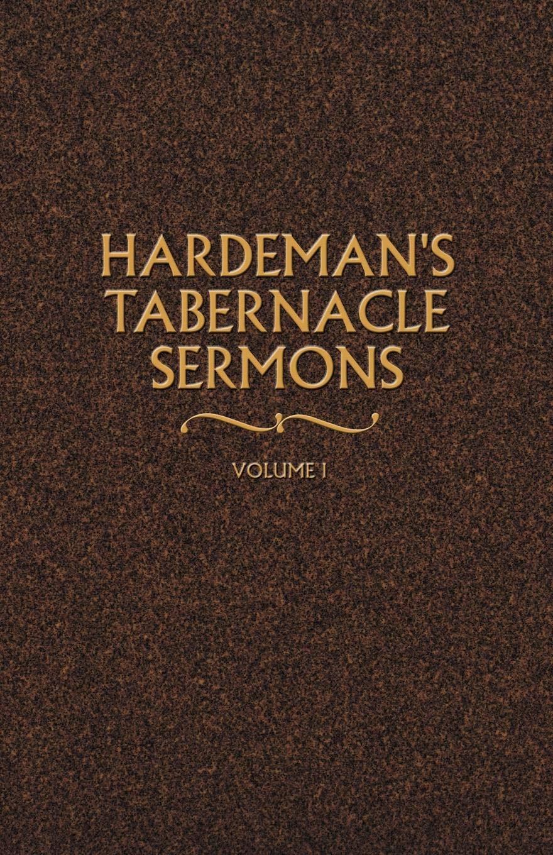 Hardeman's Tabernacle Sermons Volume I ebook
