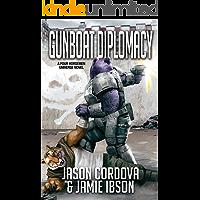 Gunboat Diplomacy (Four Horsemen Sagas Book 2)