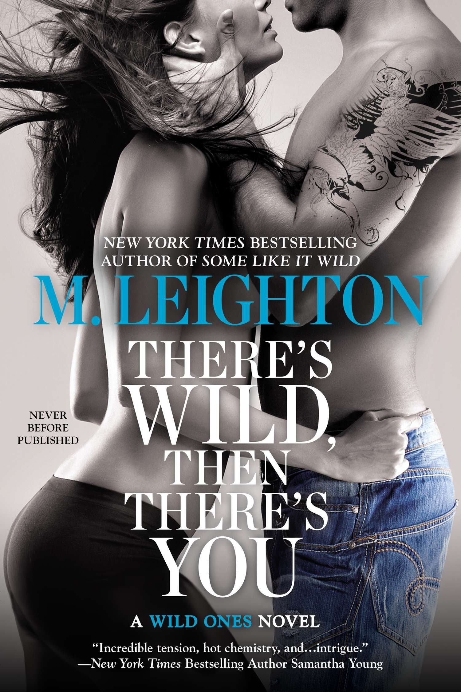 Read Online There's Wild, Then There's You (A Wild Ones Novel) pdf