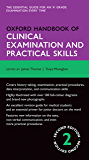 Oxford Handbook of Clinical Examination and Practical Skills (Oxford Medical Handbooks)