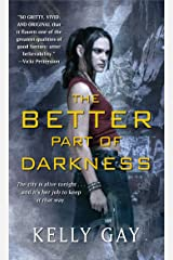 The Better Part of Darkness Kindle Edition