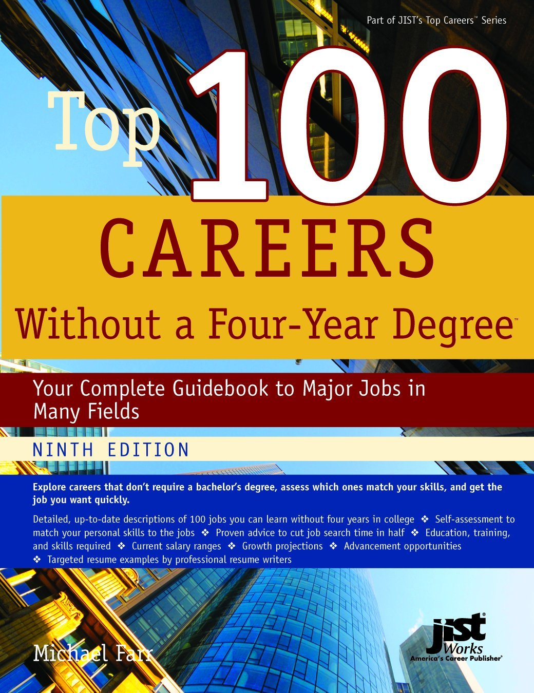top careers out a four year degree your complete top 100 careers out a four year degree your complete guidebook to major jobs in many fields michael farr 9781593576004 com books