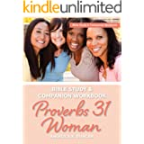 Proverbs 31 Woman Bible Study And Companion Workbook: More Than A Checklist: A 15-Day Devotional To Discover Biblical Truths