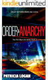 Order and Anarchy (The Thin Blue Line series Book 2)