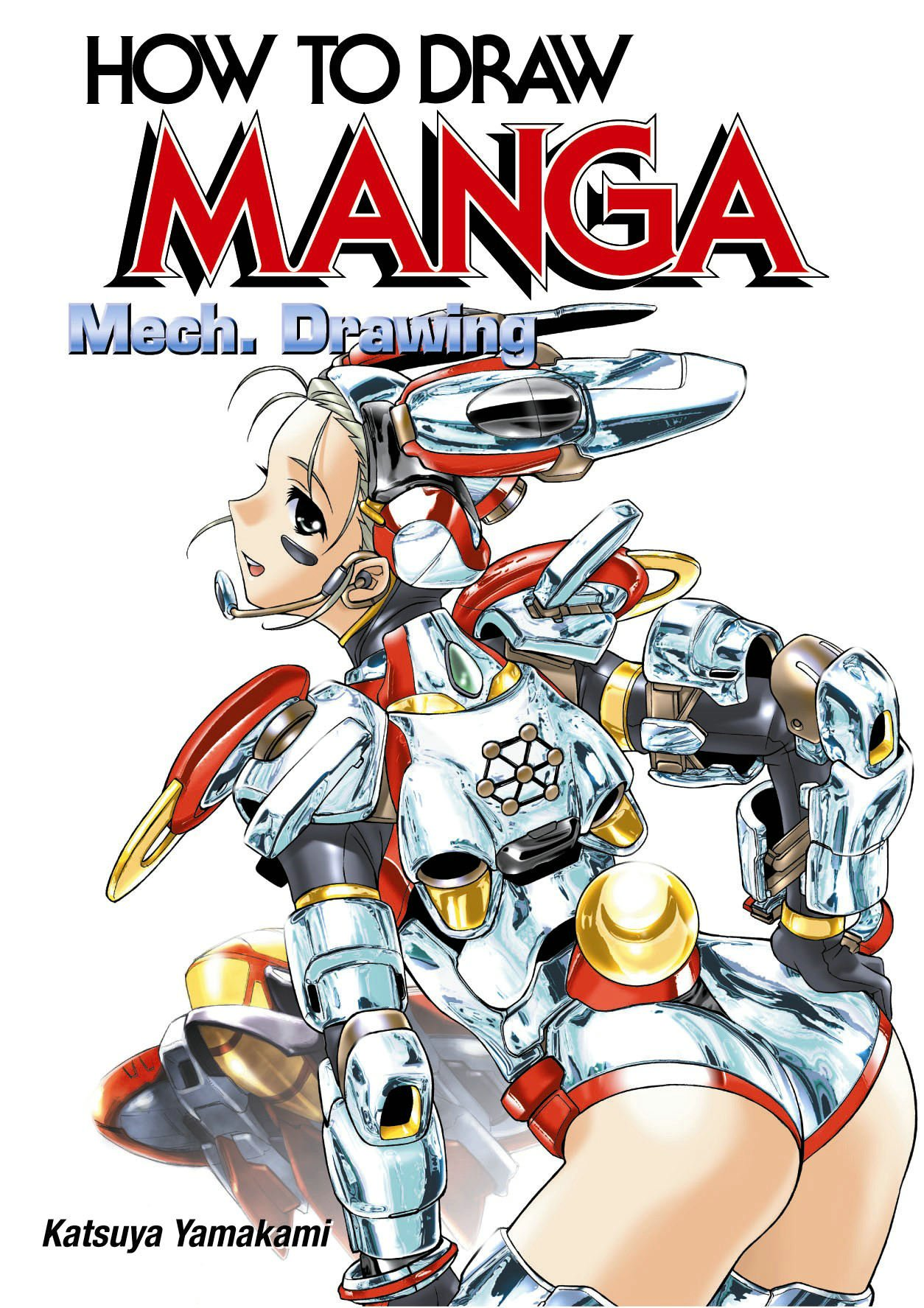 Download How to Draw Manga: Mech. Drawing (How to Draw Manga) (v. 32) ebook