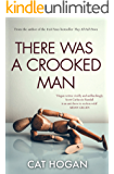 There Was A Crooked Man (A Scott Carluccio Randall Novel Book 2)