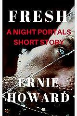 Fresh: A Night Portal short story (Night Portals Book 7) Kindle Edition