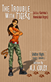 The Trouble with Tigers (a.k.a. Katrina's Homicidal Urges): Season 1, Episode 3 (Shifter High)