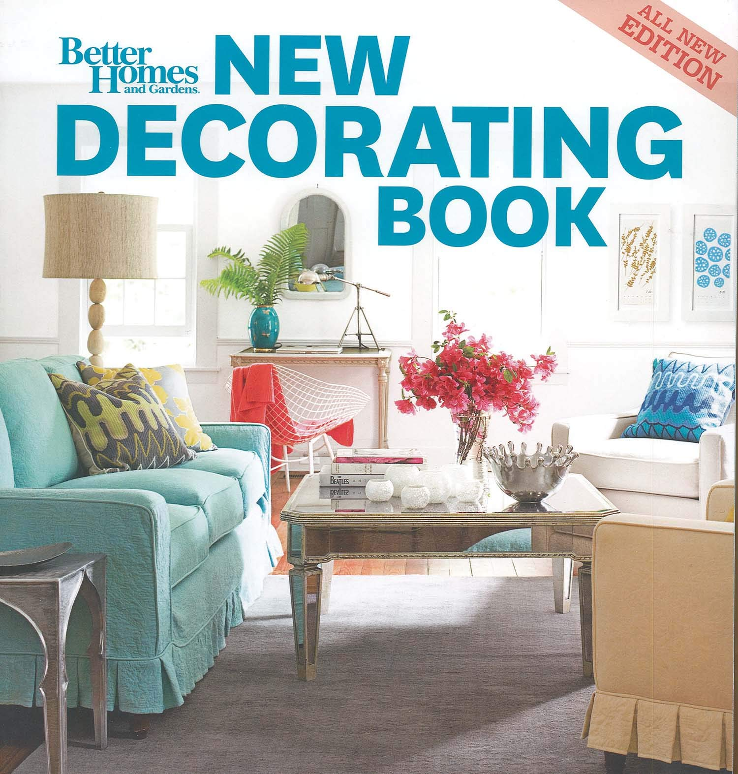 New Decorating Book, 10th Edition (Better Homes and Gardens) (Better Homes  and Gardens Home) (Better Homes & Gardens Decorating): Better Homes &  Gardens: 9780470887141: Amazon.com: Books