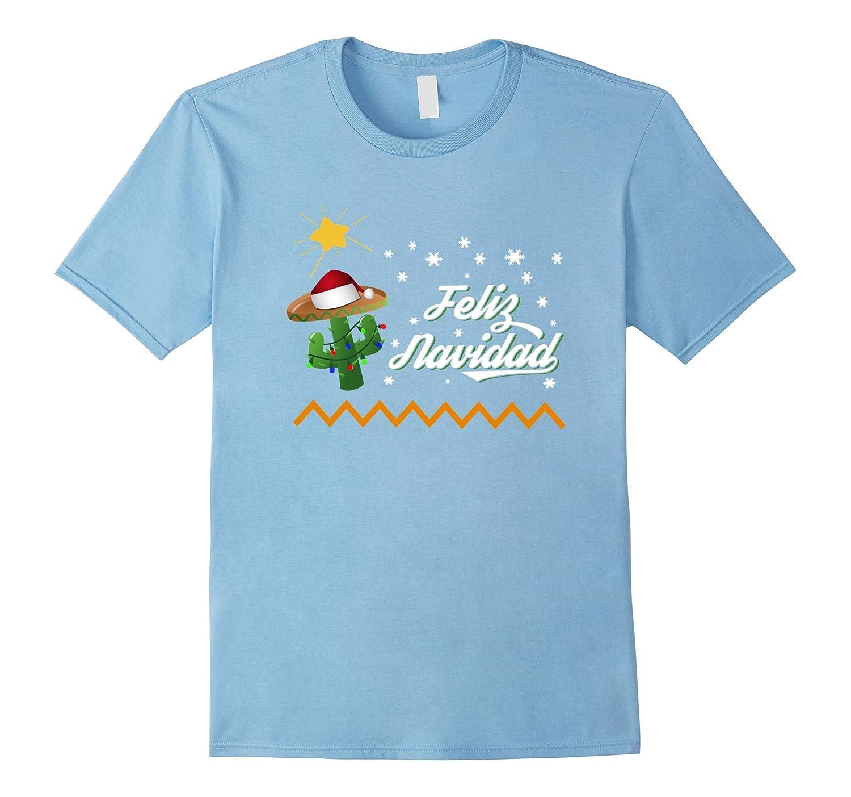 0fe00ddebca0c Feliz Navidad Cactus Sombrero T-Shirt Mexican Christmas Gift-ANZ ...