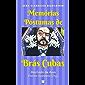 Memórias Póstumas de Brás Cubas (Clássicos Brasileiros)