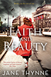 Faith and Beauty: A captivating novel of intrigue and survival in pre-war Berlin (Clara Vine Book 4)
