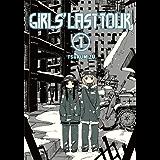 Girls' Last Tour, Vol. 1