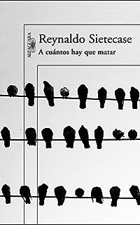 A cuántos hay que matar (Spanish Edition)
