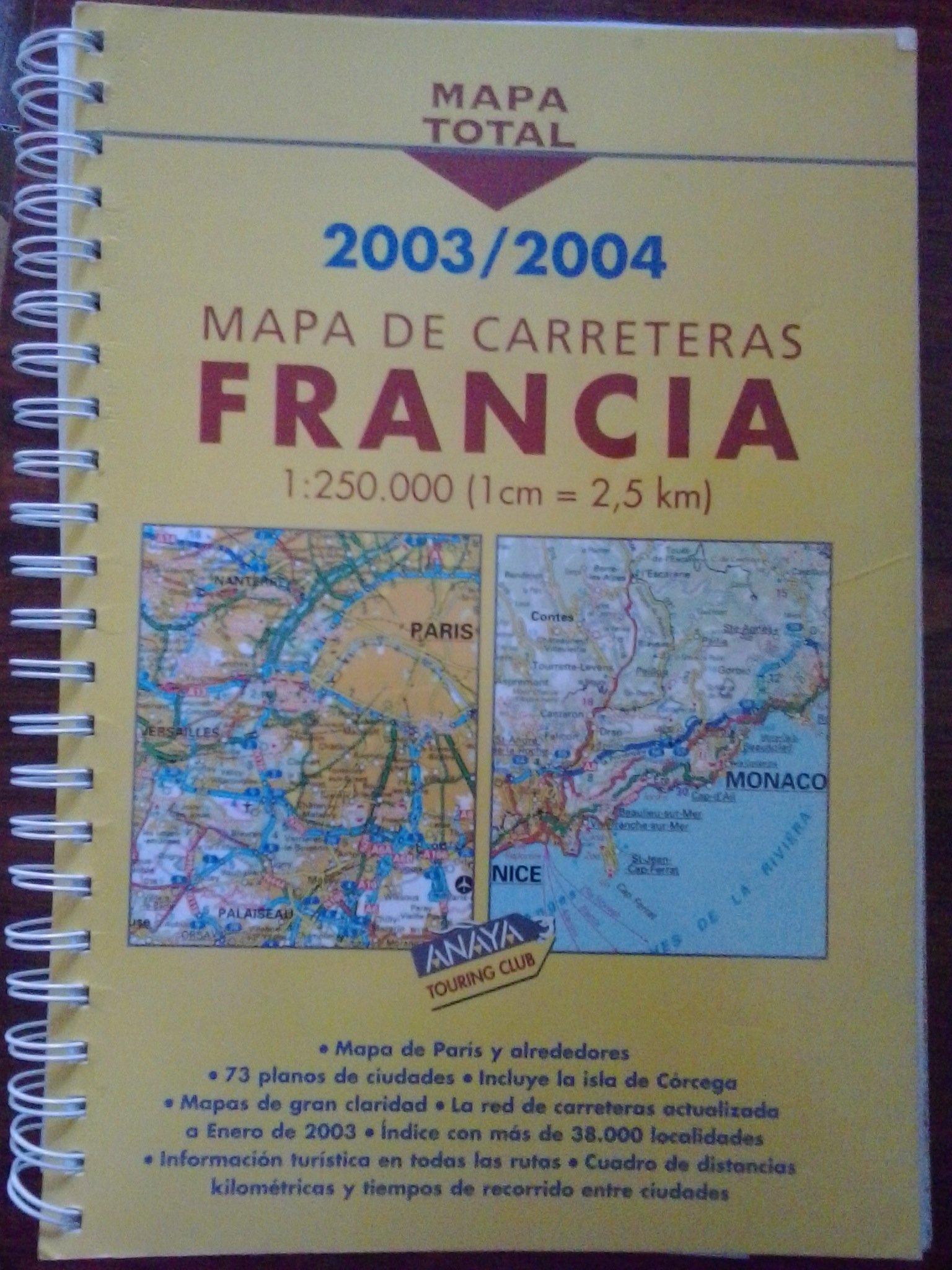 Mapa De Carreteras Francia 2003 2004 1 250000 Vv Aa