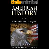 American History: Native Americans & Washington (American History Series Book 2)