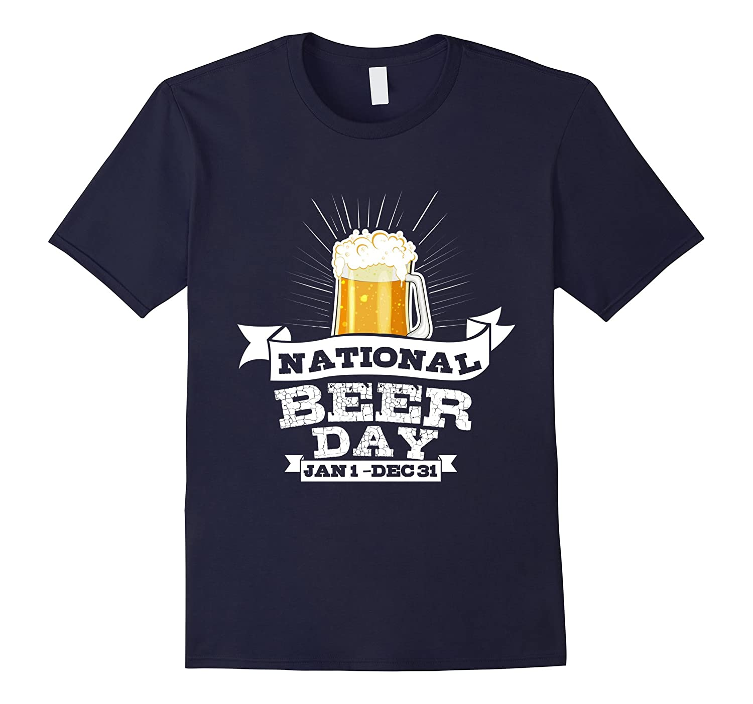 National Beer Day Funny Beer T Shirt for Craft Beer Lovers