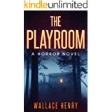 The Playroom: A Horror Novel
