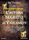L'automa segreto di Vaucanson: CODEX SECOLARIUM SAGA VOL.3