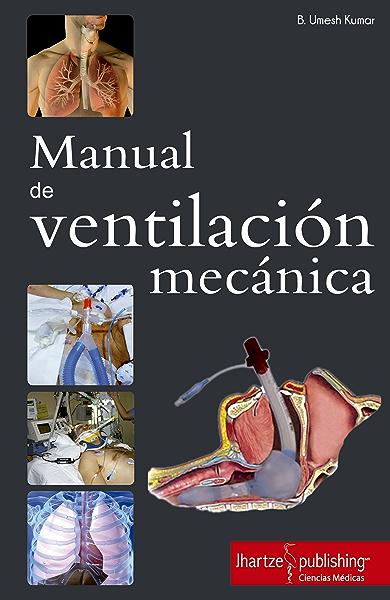 MANUAL DE VENTILACIÓN MECÁNICA eBook: UMESH KUMAR: Amazon.es ...