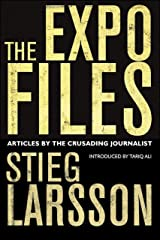 The Expo Files: Articles by the Crusading Journalist (English Edition) eBook Kindle