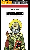 Il piscio del santo: Storie di povertà e cattiveria