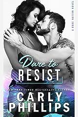 Dare To Resist (Dare Nation Book 1) Kindle Edition