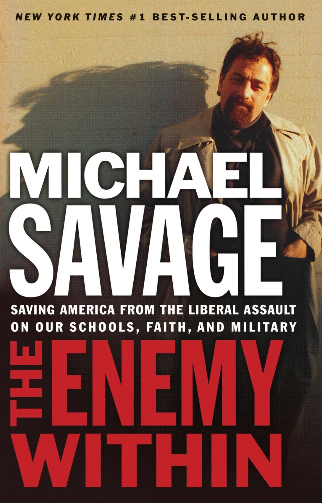 Enemy within saving america from the liberal assault on our enemy within saving america from the liberal assault on our churches schools and military michael savage 9781595550132 amazon books fandeluxe Document