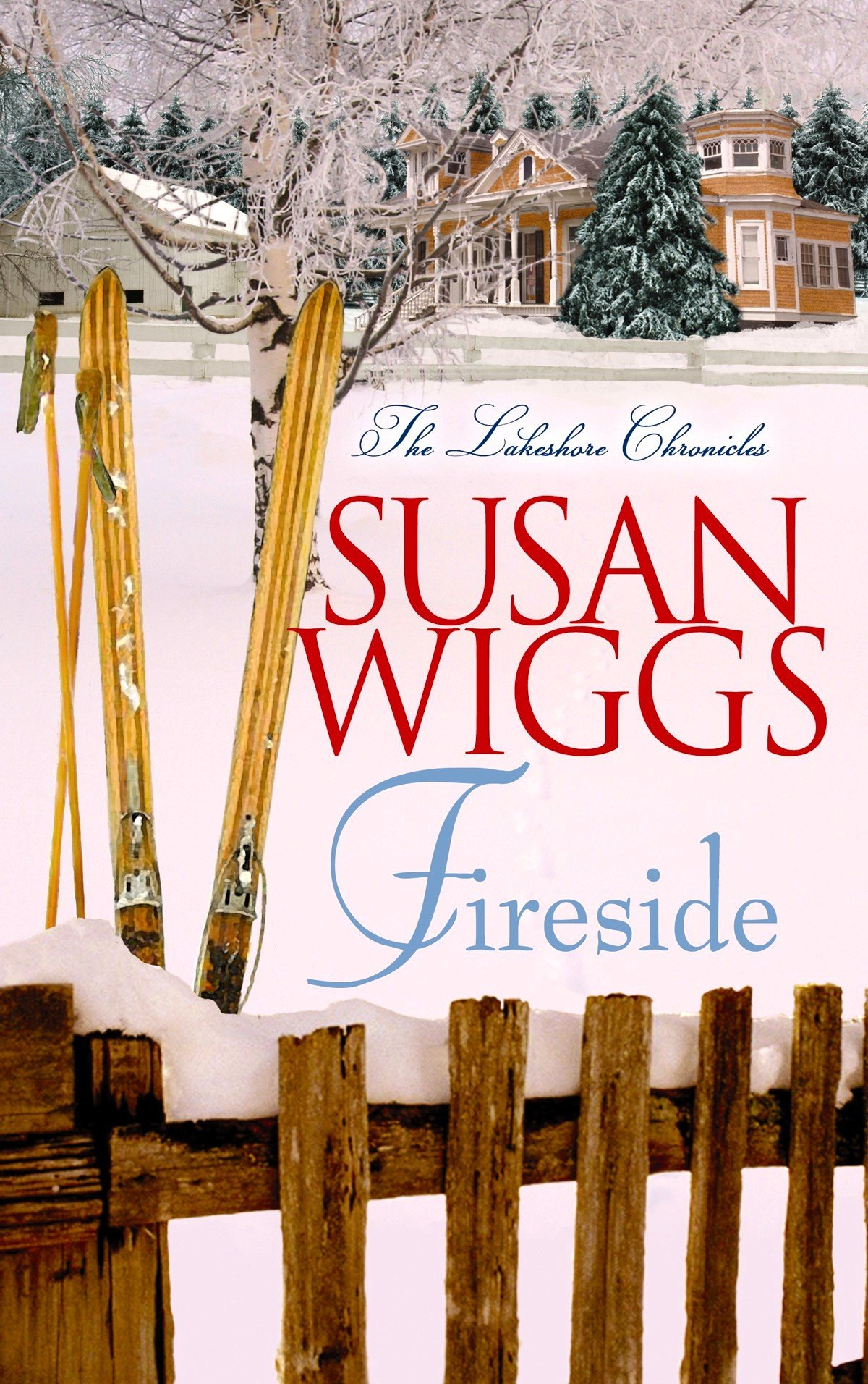 Fireside (The Lakeshore Chronicles) ebook