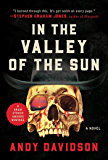 In the Valley of the Sun: A Novel