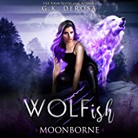 Moonborne: Wolfish, Book 1