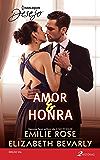 Amor & Honra: Harlequin Desejo - ed. 256