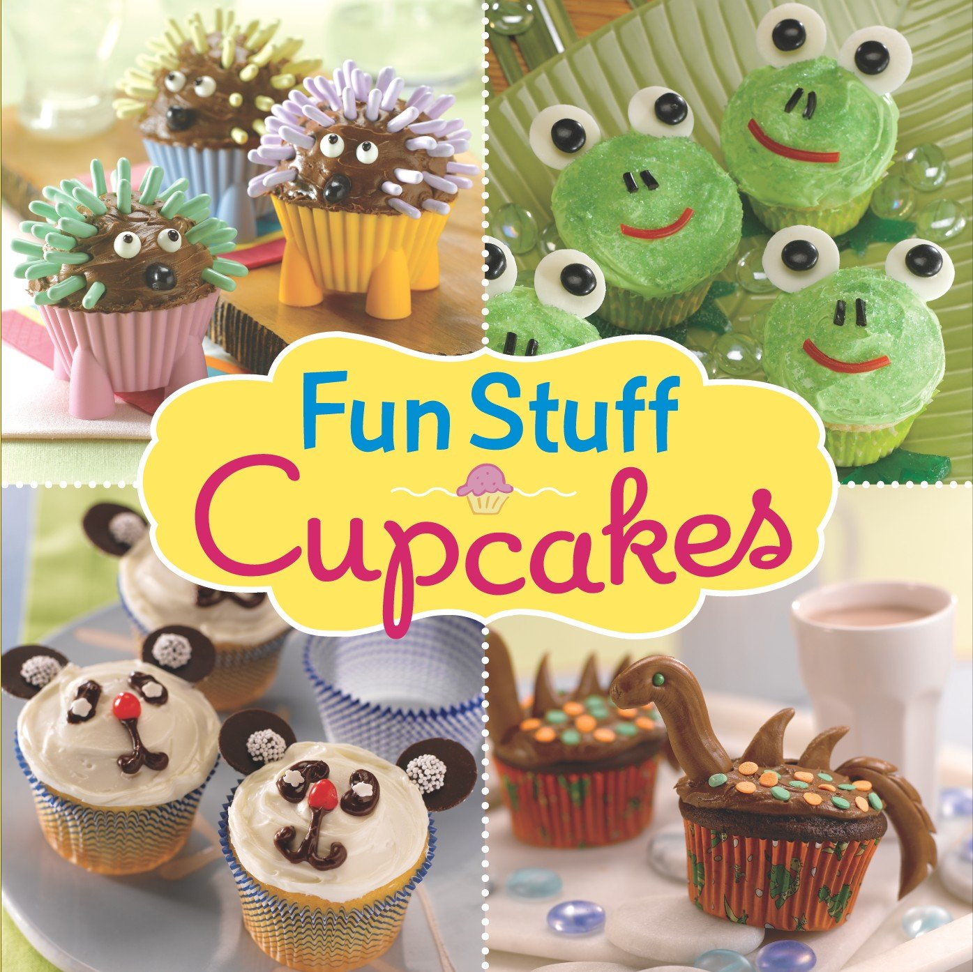 Fun Stuff Cupcakes Editors of Publications International Ltd