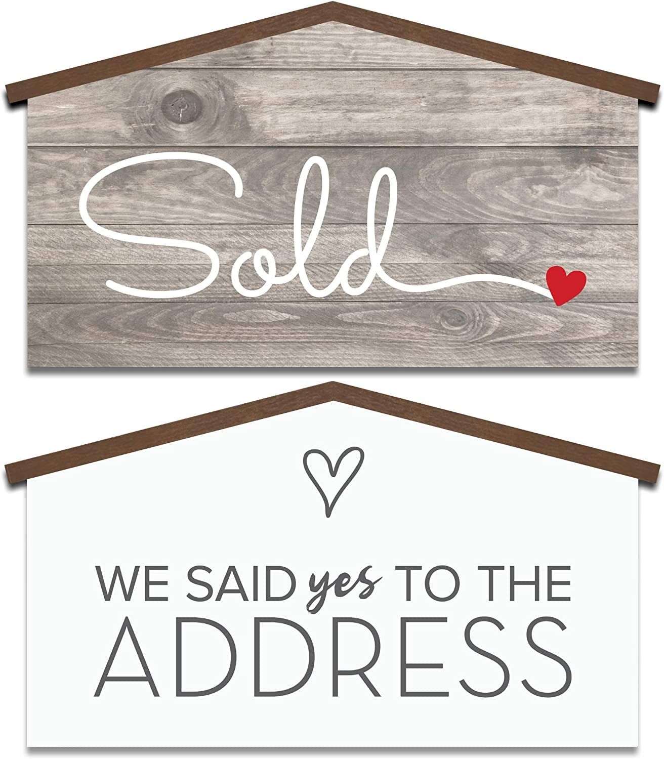 Real Estate House Shaped Sold Sign - We Said Yes to the Address - Agent Supplies and Signs- Photo Prop for Realtor - New Homeowner Gift- Closing Gifts for buyers - Our First Home Sweet Home Presents Small (17 inch)