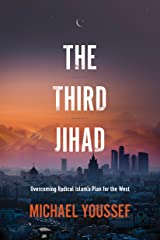 The Third Jihad: Overcoming Radical Islam's Plan for the West