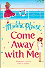 Come Away With Me: The hilarious feel-good romantic comedy you need to read in 2018 Kindle Edition