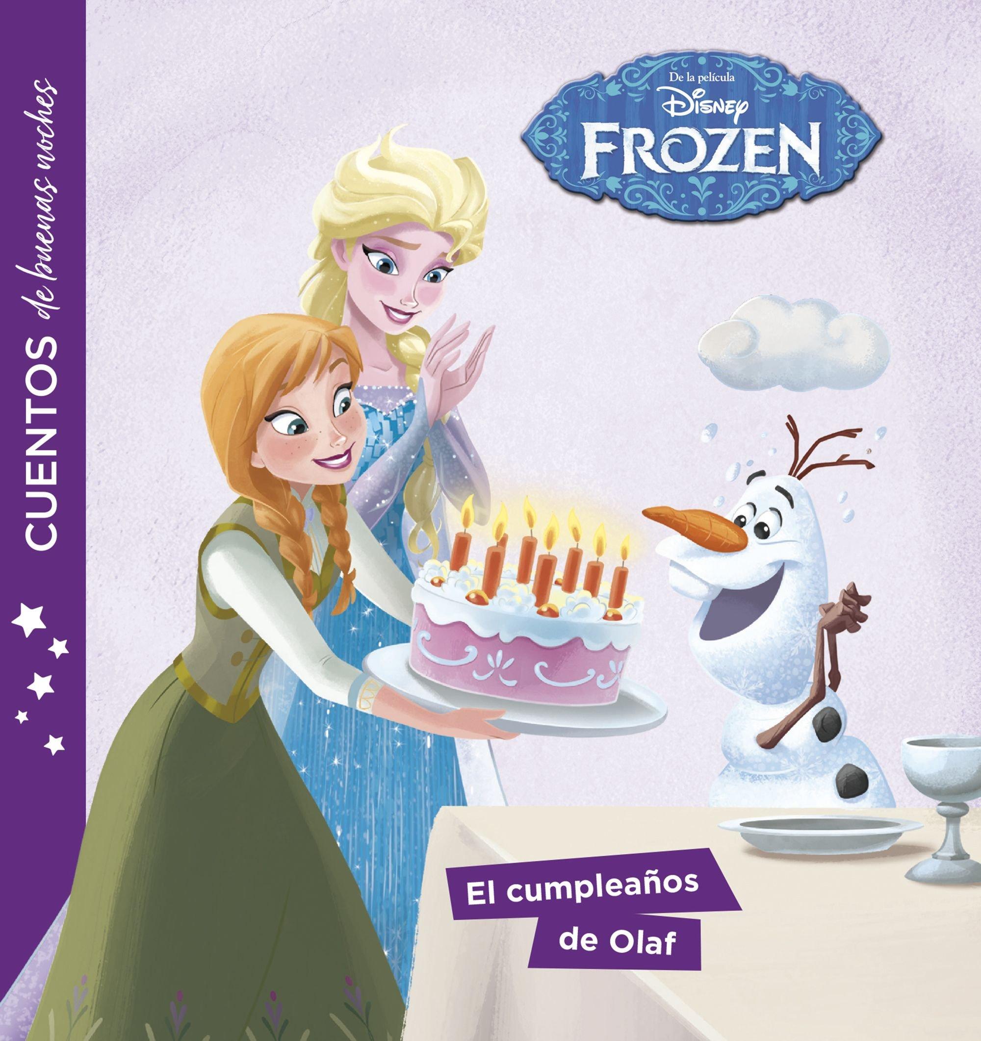 Frozen. Cuentos de buenas noches. El cumpleaños de Olaf ...