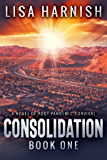 Consolidation: Book One (Consolidation Series 1)
