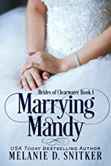 Marrying Mandy (Brides of Clearwater Book 1) Kindle Edition